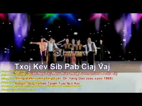 Suab Nag Yaj Maiv Huas Hawj - Txoj Kev Sib Pab Ciaj Vaj[HD] - YouTube.flv