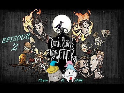 Don't Starve Together - Starving With Hollyster - Episode 2
