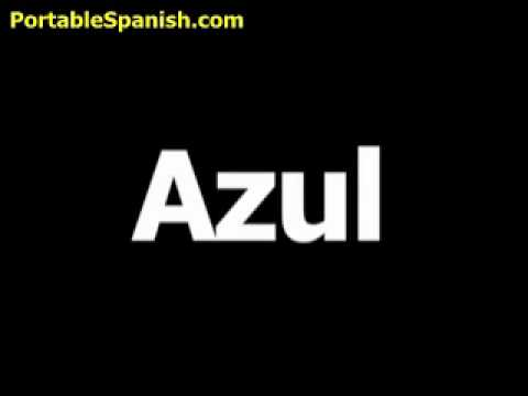 Spanish word for blue is azul - YouTube