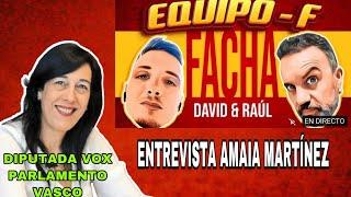 EQUIPO F - Entrevista a Amaia Martínez Vox Parlamento Vasco - Viva21