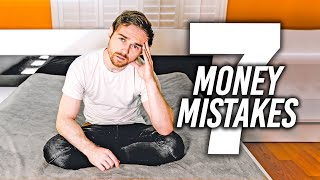 7 Money Mistakes I Made In My 20s