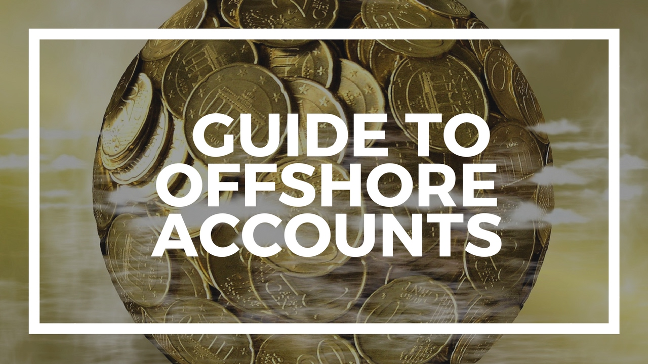 Offshore Banking: How to Open an Offshore Bank Account Legally