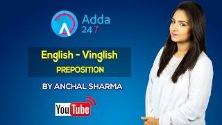 LIVE STREAMING _ ENGLISH -VINGLISH- PREPOSITION by Anchal Sharma