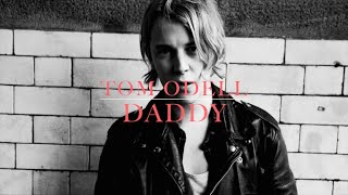 Tom Odell - Daddy (lyrics)