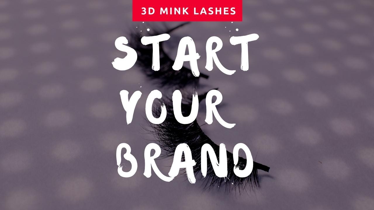 Start Your Own Lash Brand - Mink Lashes + Branding