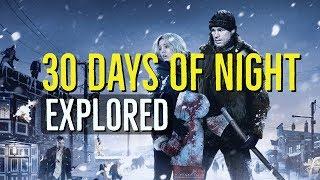 30 Days of Night (2007) Explored