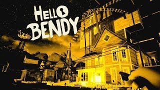 BENDY INVADES the HELLO NEIGHBOR