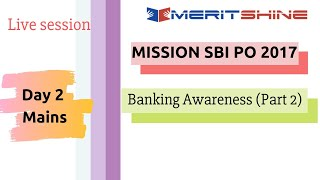Banking Awareness Part -2 | SBI PO 2017 Online Classes #DAY 2 Mains