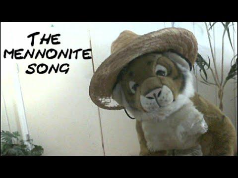 THE MENNONITE SONG