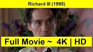 Richard III Full Movie