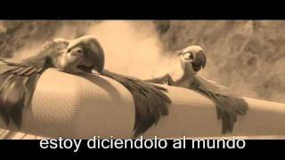 rio soundtrack  telling  the world subtitulada al español .wmv