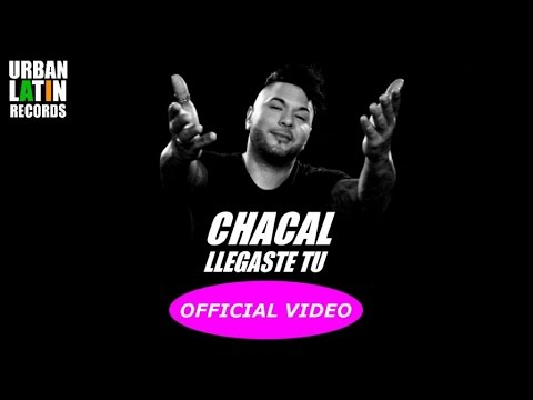 CHACAL - LLEGASTE TU - (OFFICIAL VIDEO)