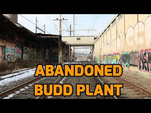 ABANDONED Budd Plant in Philly