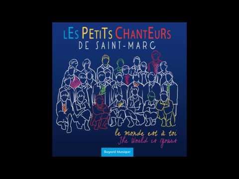 Les Petits Chanteurs de Saint-Marc - Vois sur ton chemin