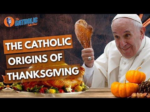 Episode 11: The Catholic Origins of Thanksgiving | The Catholic Talk Show