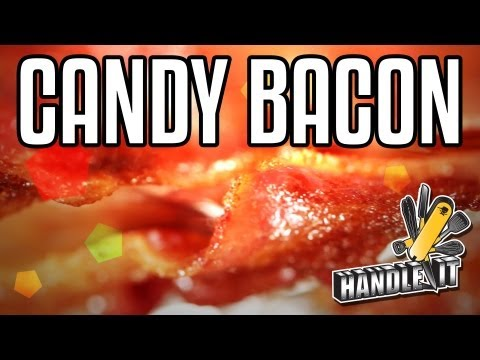 Handle It - Candy Bacon