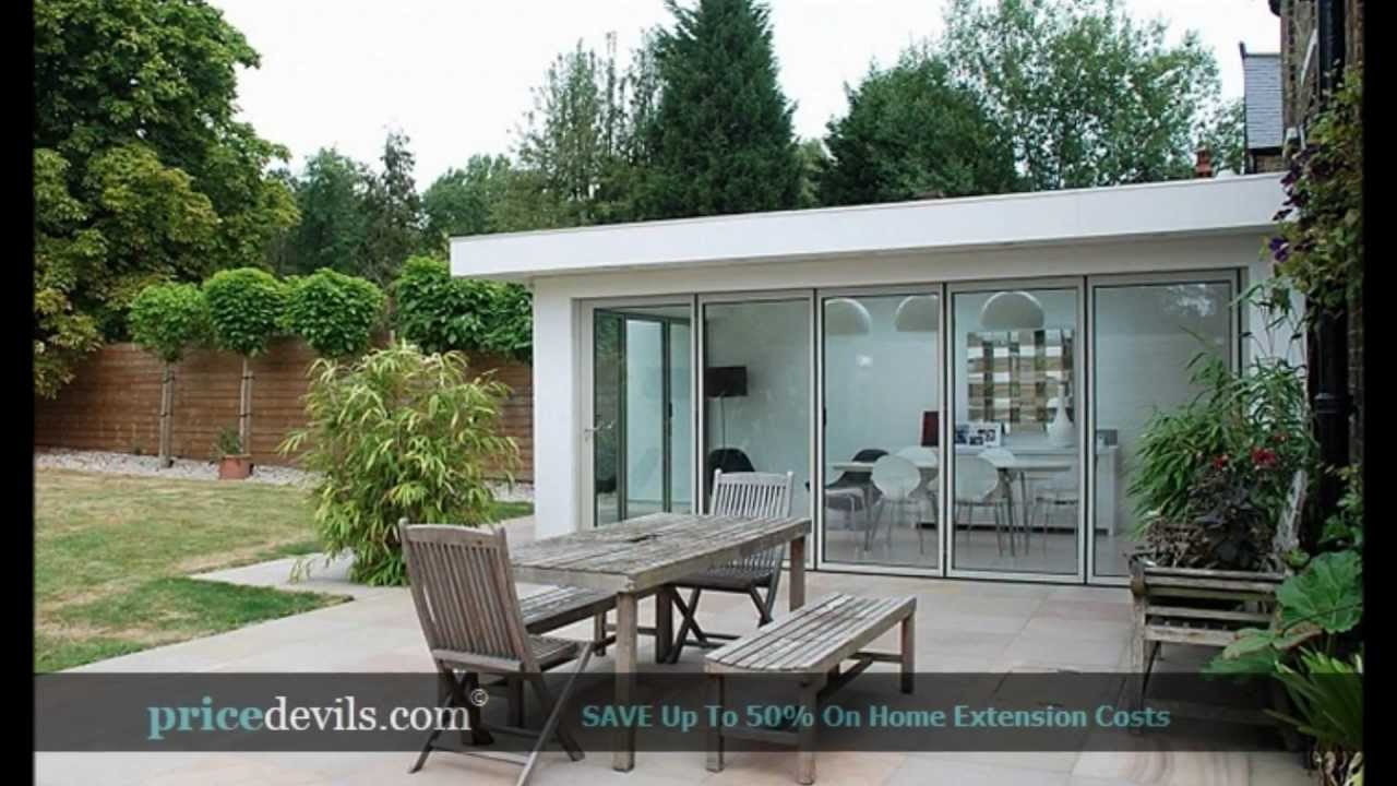 house extension designs house extension costs price devils youtube - Home Extension Designs