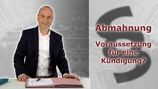 Abmahnung im Arbeitsrecht 1 - Voraussetzung für eine Kündigung? | Fachanwalt Bredereck