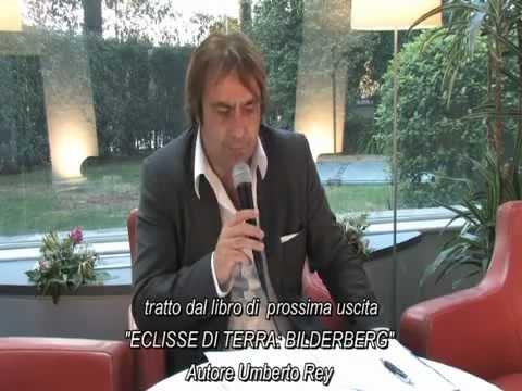 Umberto Rey -Il Futuro Dell'Europa- Euro Crisi Disoccupazione Bilderberg Trilaterale  Europa Nwo