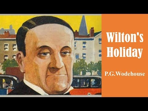 learn-english-through-story---wilton's-holiday-by-p.g.-wodehouse