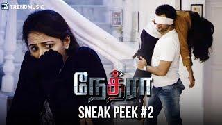 Nethraa Tamil Movie   Sneak Peek #2   Vinay Rai   Subiksha   Riythvika   Robo Shankar   TrendMusic