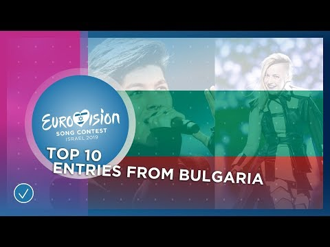 TOP 10: Entries from Bulgaria - Eurovision Song Contest