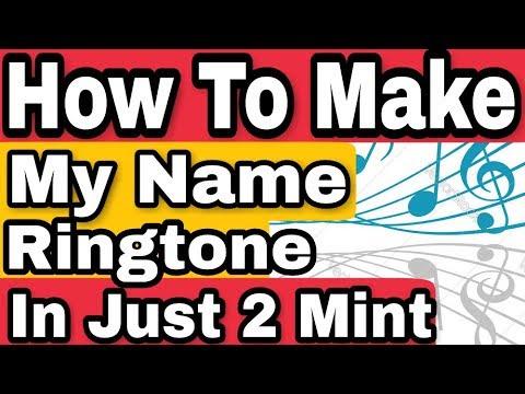 How To Make My Name Ringtone || My Name Ringtone Maker