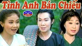 Cai Luong Tinh Anh Ban Chieu