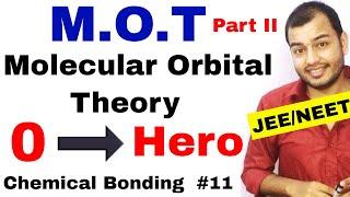 Class 11 Chap 4 Chemical Bonding 11 Molecular Orbital Theory IIT JEE NEET MOT Part II