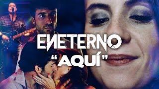 Aquí - Eneterno // Caligo Films
