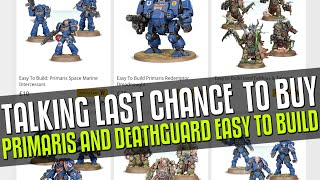 Last Chance To Buy: Primaris & Deathguard