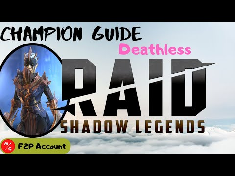 [F2P] | Deathless Raid Shadow Legends Champion Guide | Free 2 Play | Deathless | Last Man Standing?