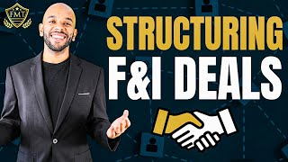 Structuring Deals as an F&I Manager | Free F&I Training