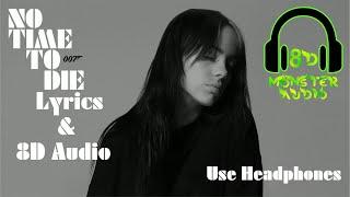 Billie Eilish - No Time To Die / Lyrics & 8D Audio