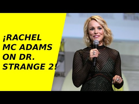 Rachel McAdams Returns on Dr Strange 2