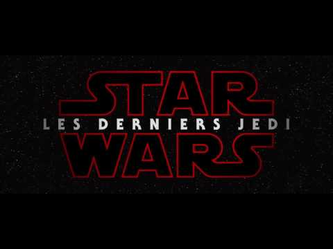Star Wars : Les Derniers Jedi - Bande Annonce #1