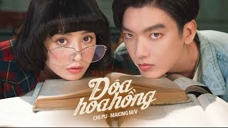 Chi Pu | ĐÓA HOA HỒNG (QUEEN) - M/V Making