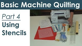 Marking and Stencils for Machine Quilting
