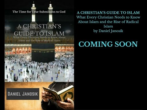 A CHRISTIAN'S GUIDE TO ISLAM