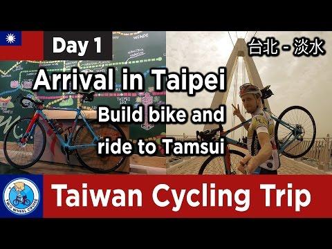 Taiwan Cycling Trip #1: Arrival in Taipei, build bike & ride to Tamsui (台北 - 淡水)
