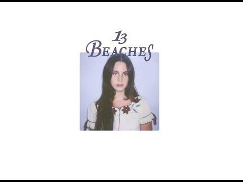 Lana Del Rey - 13 Beaches (Audio)
