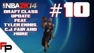 NBA 2K14 PS4 - Draft Class Update 10 - Tyler Ennis, C J  Fair & More