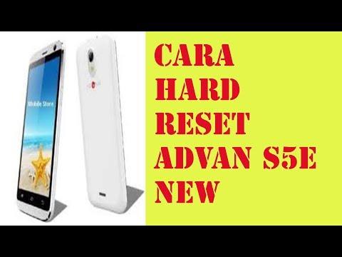 CARA HARD RESET HP ADVAN S5E NEW