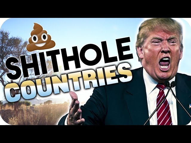 """Trump - """"S**thole Countries"""" - shithole statement by NAMIBIA💩💩"""