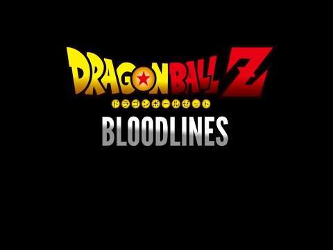 Dragon Ball Z: Bloodlines (The Discovery Arc) [FANFIC TRAILER]