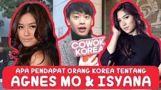 [Agnes Monica/ Isyana Sarasvati] Apa pendapat Orang Korea tentang Penyanyi Perempuan Indonesia?ep.1