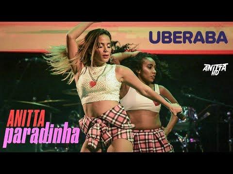 Anitta PARADINHA ao vivo em Uberaba - MG 29042018