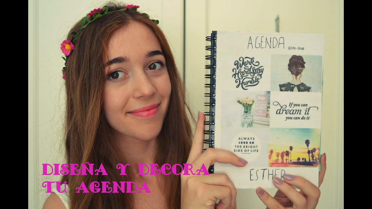 Dise a y decora tu agenda youtube - Como decorar una agenda ...