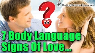 7 Body Language signs men use to show love