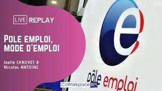 Replay : Pôle emploi, mode d'emploi